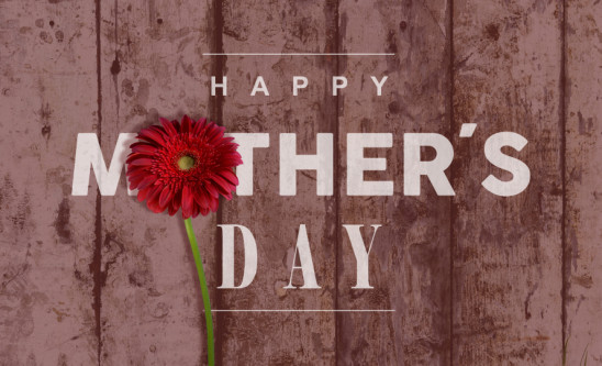 Mothers Day – Sunday 26th March