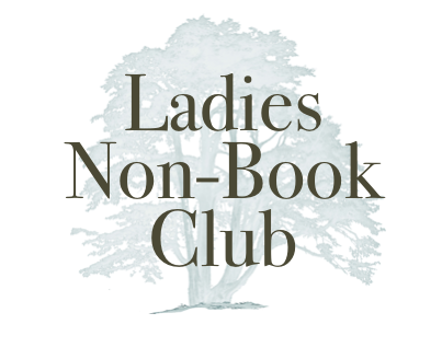 Ladies Non Book Club – 1st Sept